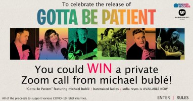 Michael Bublé,  Gotta Be Patient Contest